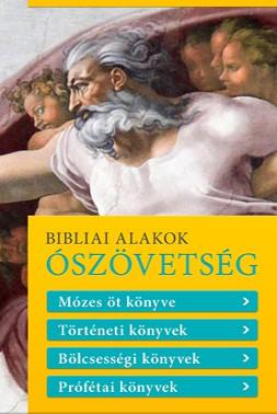 Bibliai Alakok - Ószövetség